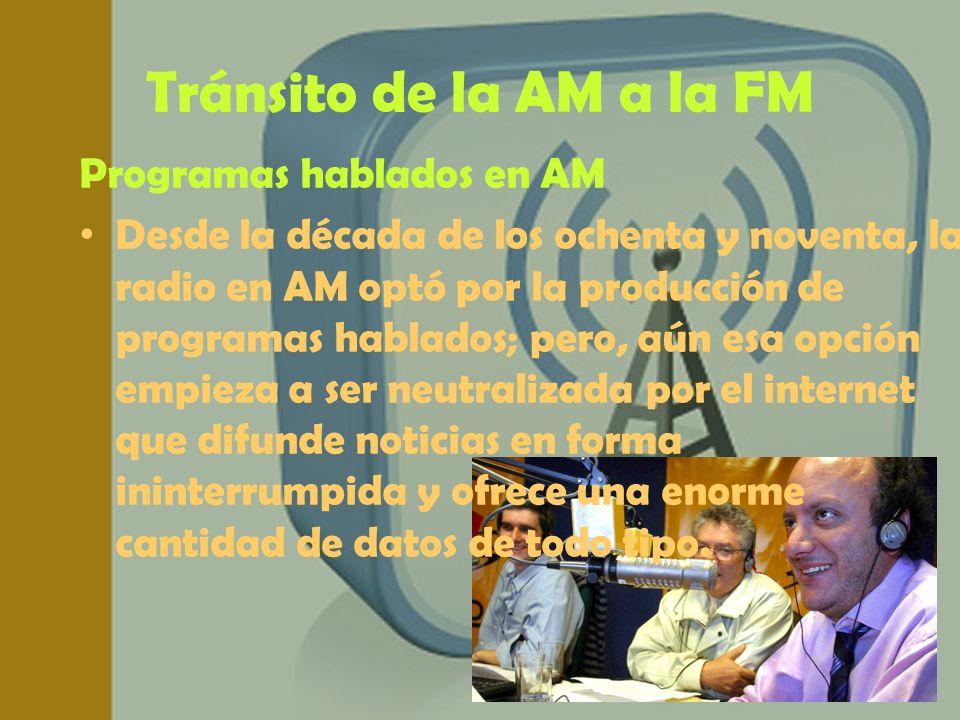 Tránsito de la AM a la FM Programas hablados en AM