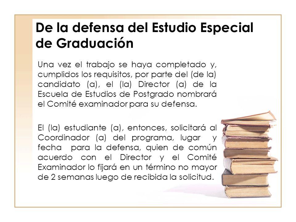 De la defensa del Estudio Especial de Graduación
