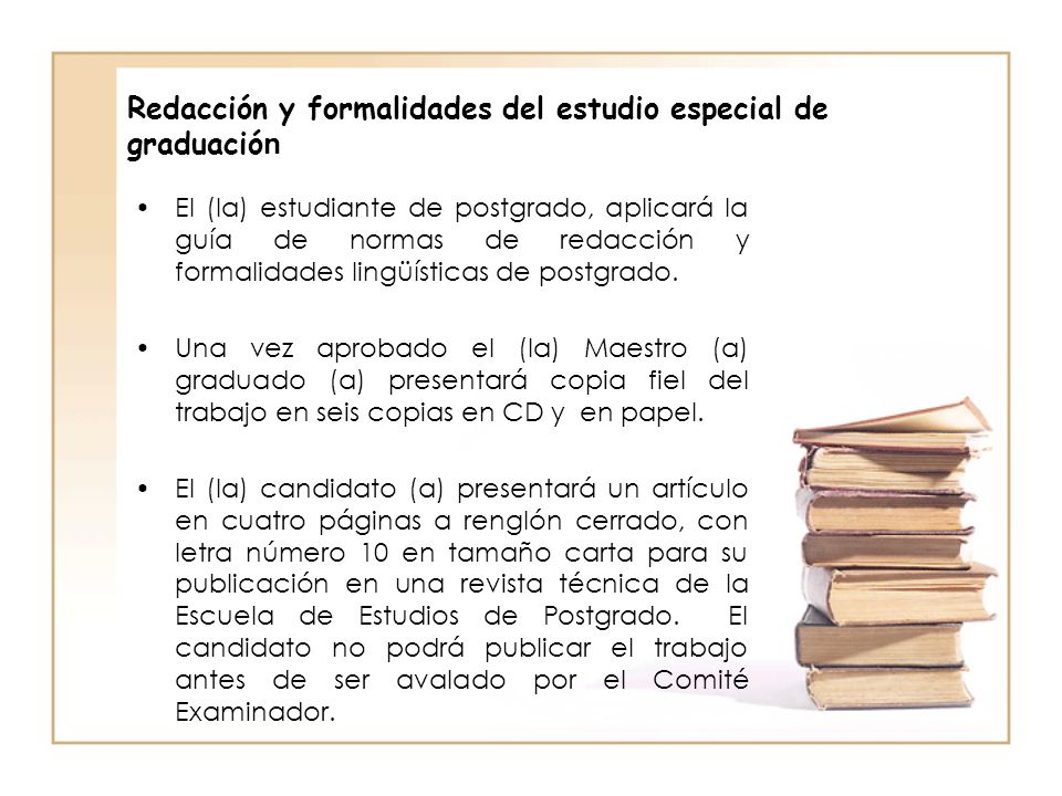 Redacción y formalidades del estudio especial de graduación
