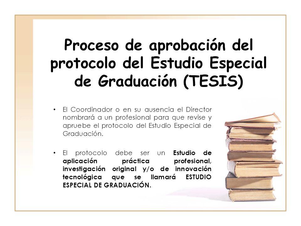 Proceso de aprobación del protocolo del Estudio Especial de Graduación (TESIS)