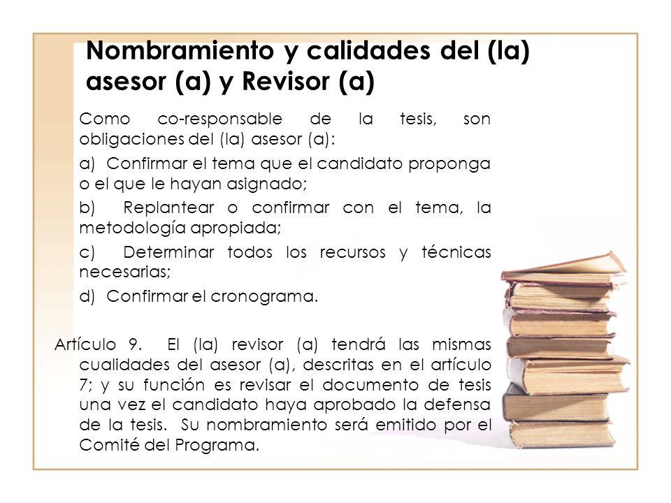 Nombramiento y calidades del (la) asesor (a) y Revisor (a)