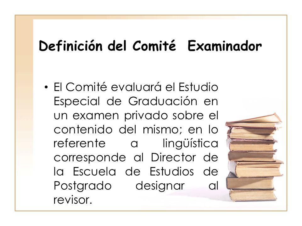 Definición del Comité Examinador