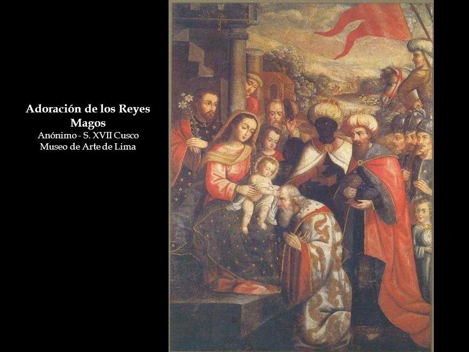 Adoración de los Reyes Magos Anónimo - S