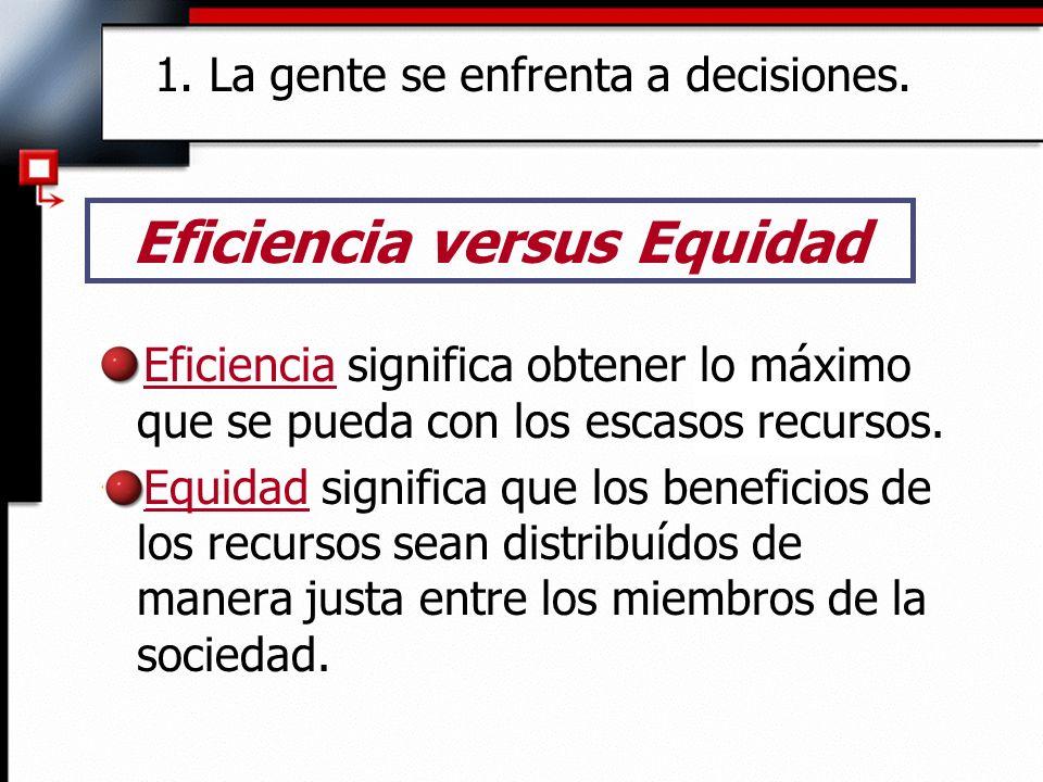 Eficiencia versus Equidad