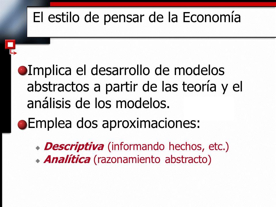 El estilo de pensar de la Economía