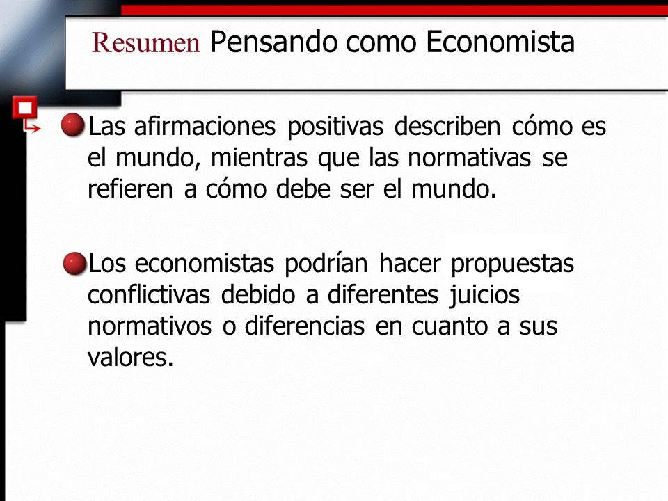 Resumen Pensando como Economista