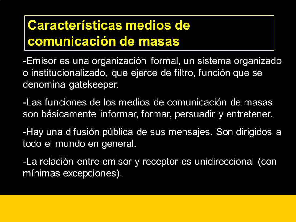 Características medios de comunicación de masas