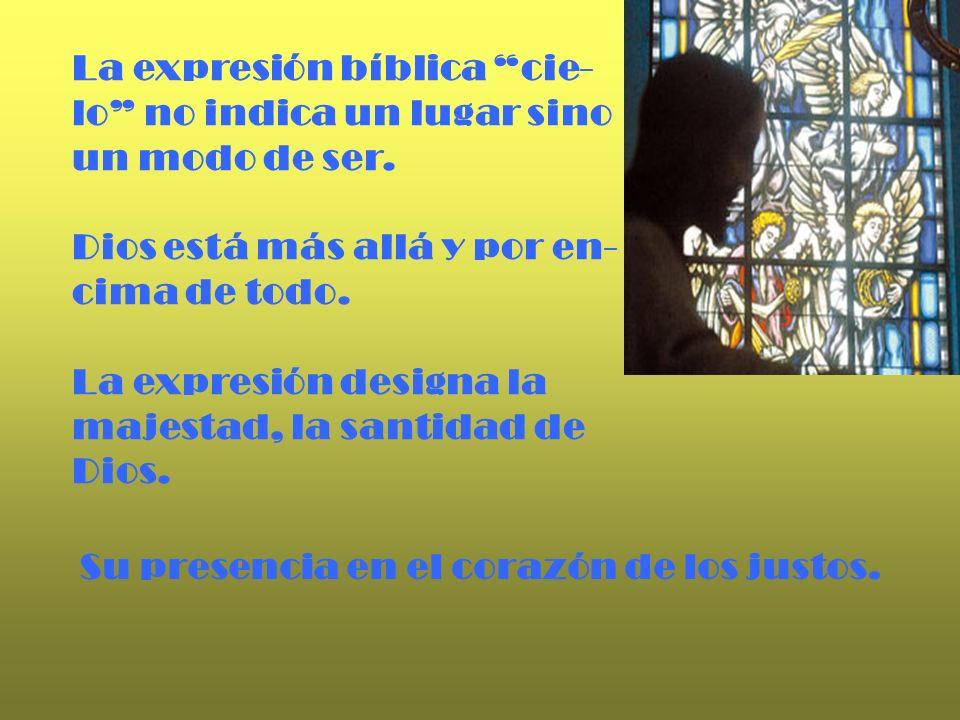 La expresión bíblica cie-