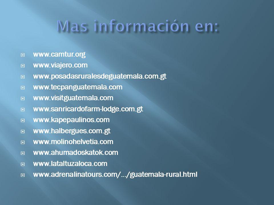 Mas información en: www.camtur.org www.viajero.com