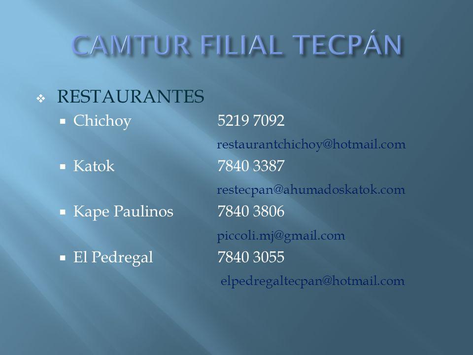 CAMTUR FILIAL TECPÁN RESTAURANTES Chichoy 5219 7092
