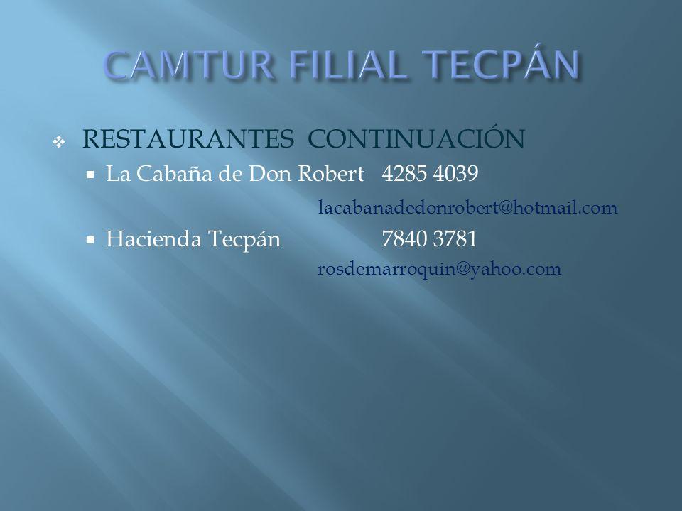 CAMTUR FILIAL TECPÁN RESTAURANTES CONTINUACIÓN