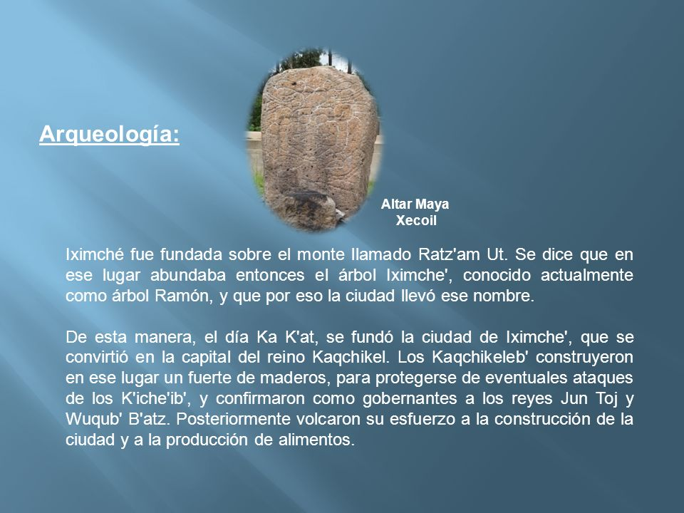 Arqueología: Altar Maya. Xecoil.