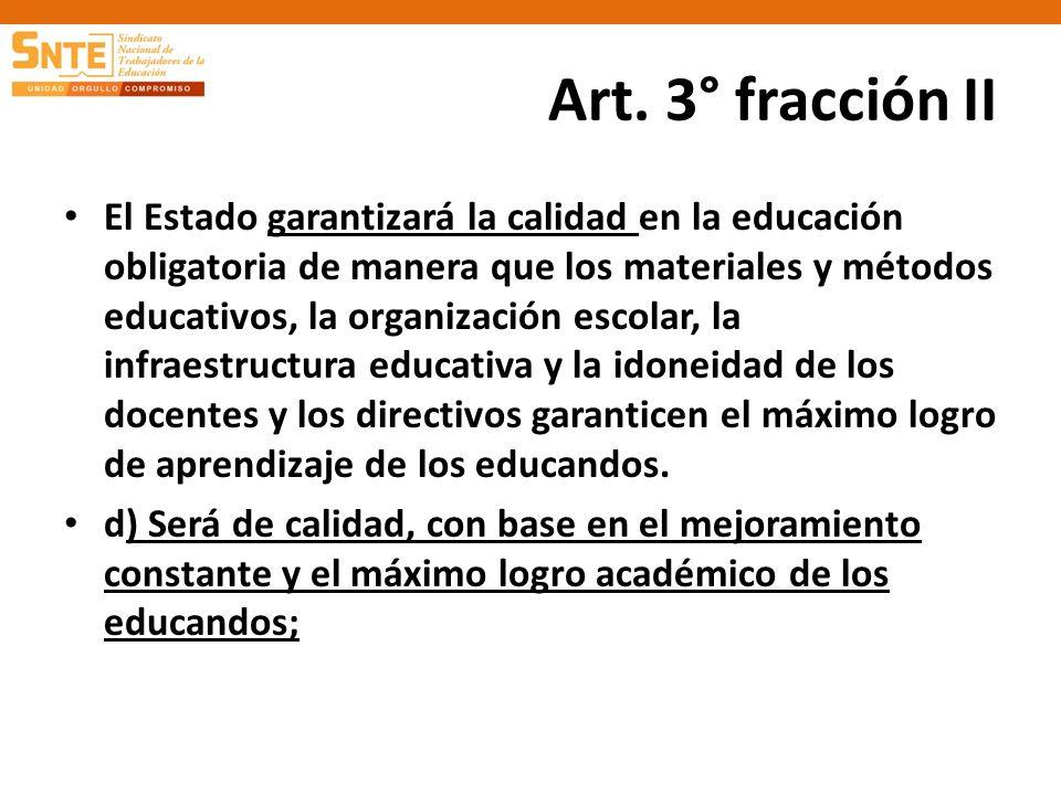 Art. 3° fracción II