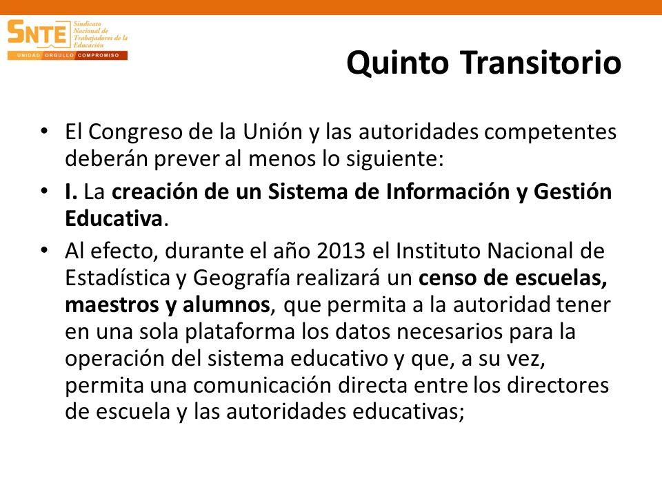 Quinto Transitorio El Congreso de la Unión y las autoridades competentes deberán prever al menos lo siguiente: