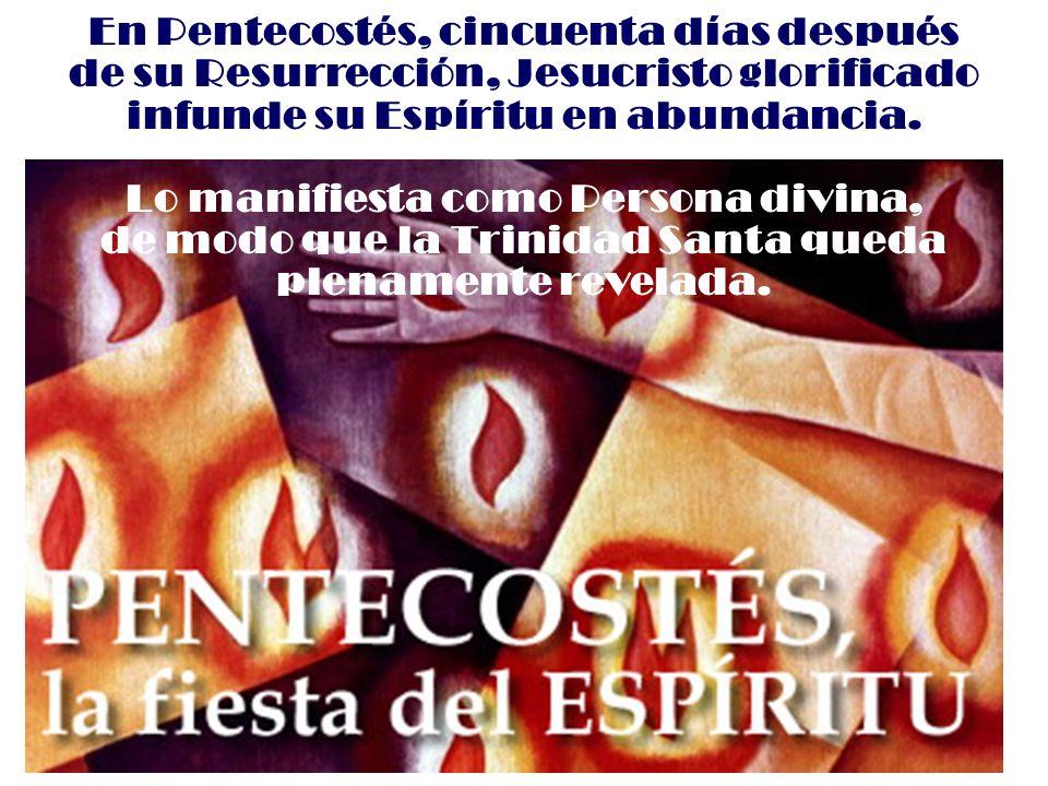 En Pentecostés, cincuenta días después
