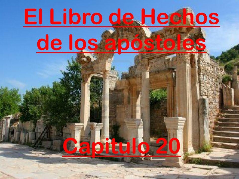 El Libro de Hechos de los apóstoles Capitulo 20