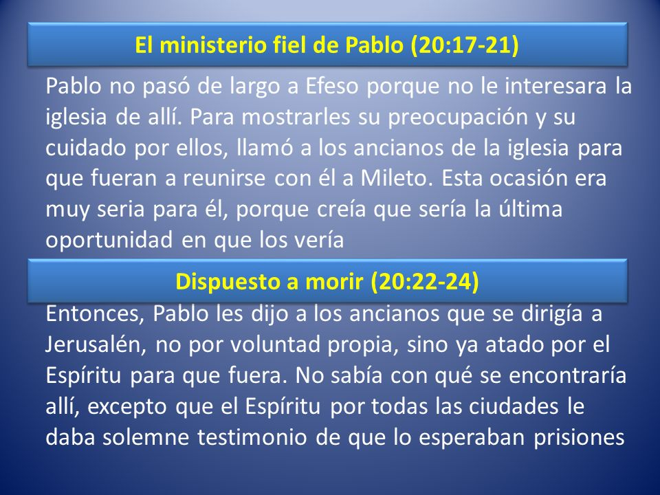 El ministerio fiel de Pablo (20:17-21)