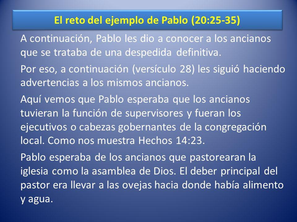 El reto del ejemplo de Pablo (20:25-35)