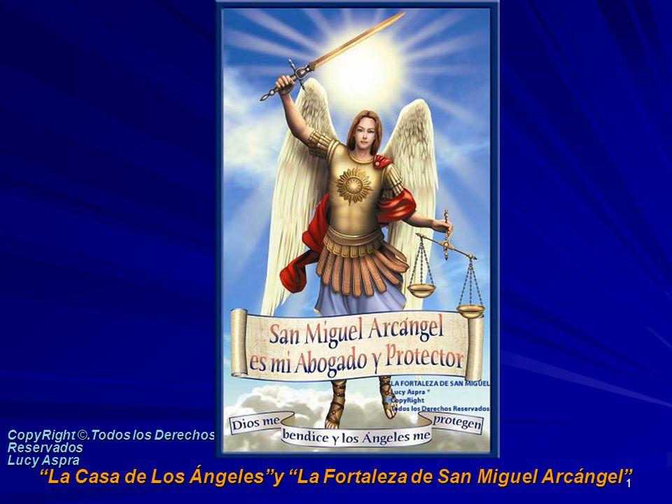 La Casa de Los Ángeles y La Fortaleza de San Miguel Arcángel