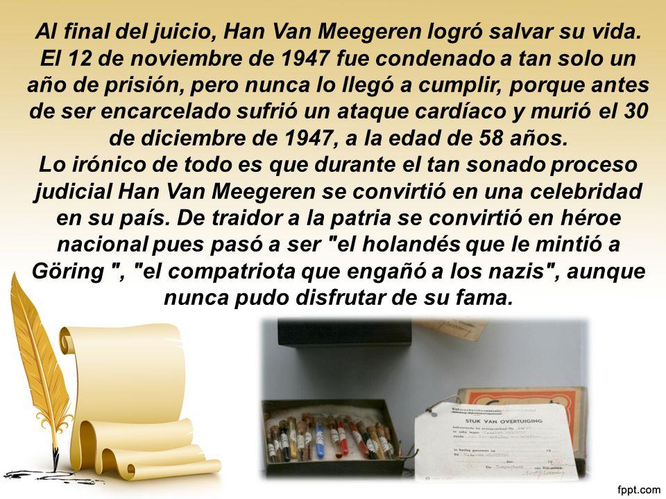 Al final del juicio, Han Van Meegeren logró salvar su vida