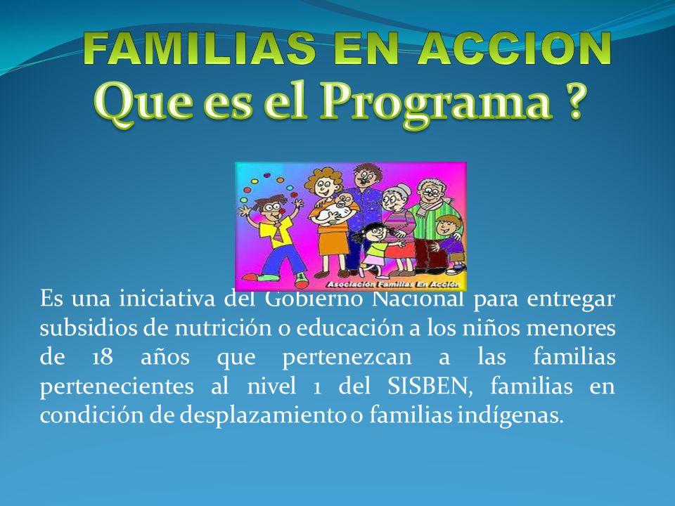 FAMILIAS EN ACCION Que es el Programa