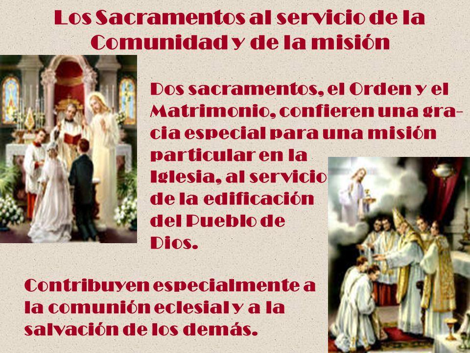 Los Sacramentos al servicio de la Comunidad y de la misión