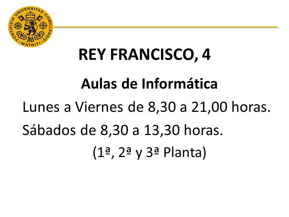 REY FRANCISCO, 4 Aulas de Informática