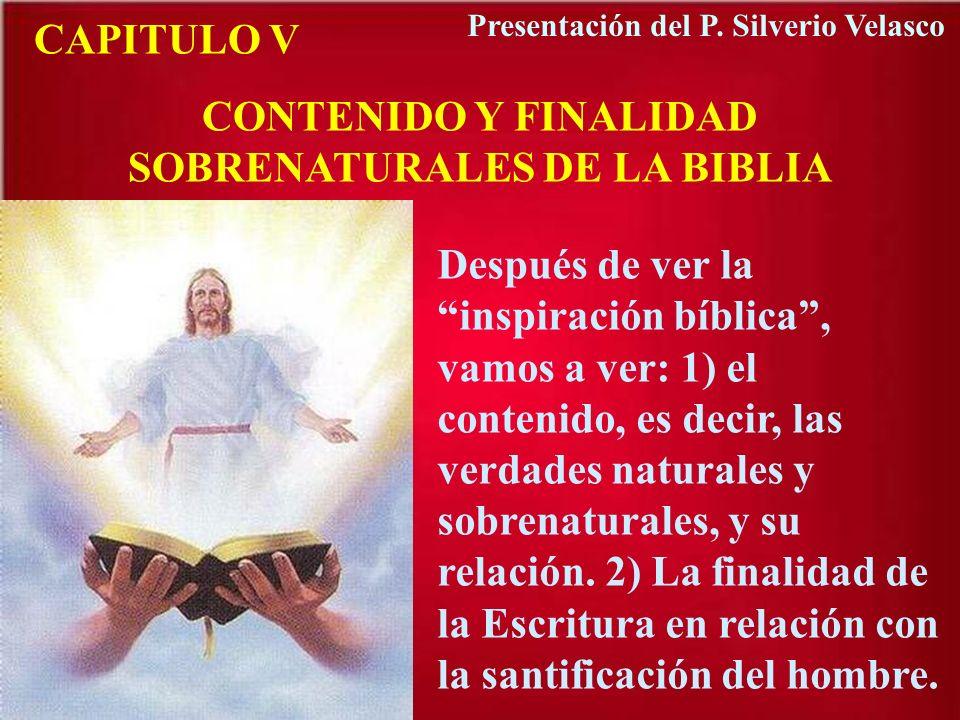CONTENIDO Y FINALIDAD SOBRENATURALES DE LA BIBLIA