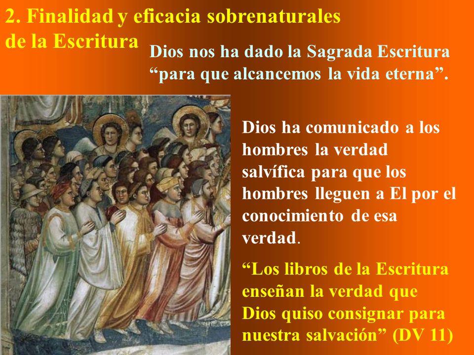 2. Finalidad y eficacia sobrenaturales de la Escritura