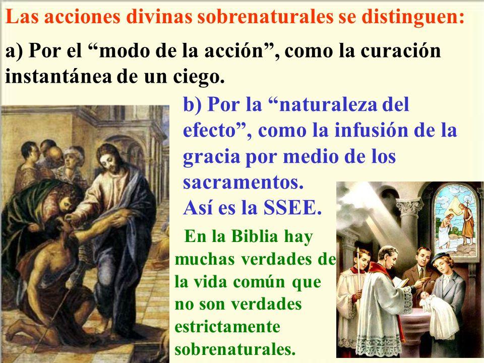 Las acciones divinas sobrenaturales se distinguen: