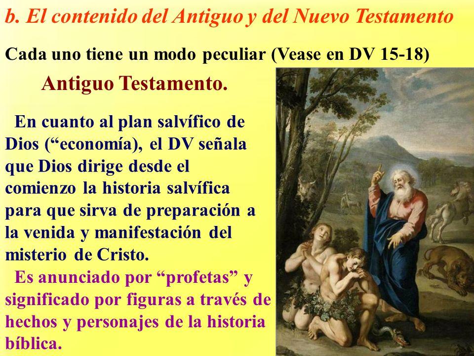 b. El contenido del Antiguo y del Nuevo Testamento