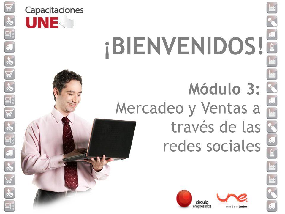 Módulo 3: Mercadeo y Ventas a través de las redes sociales