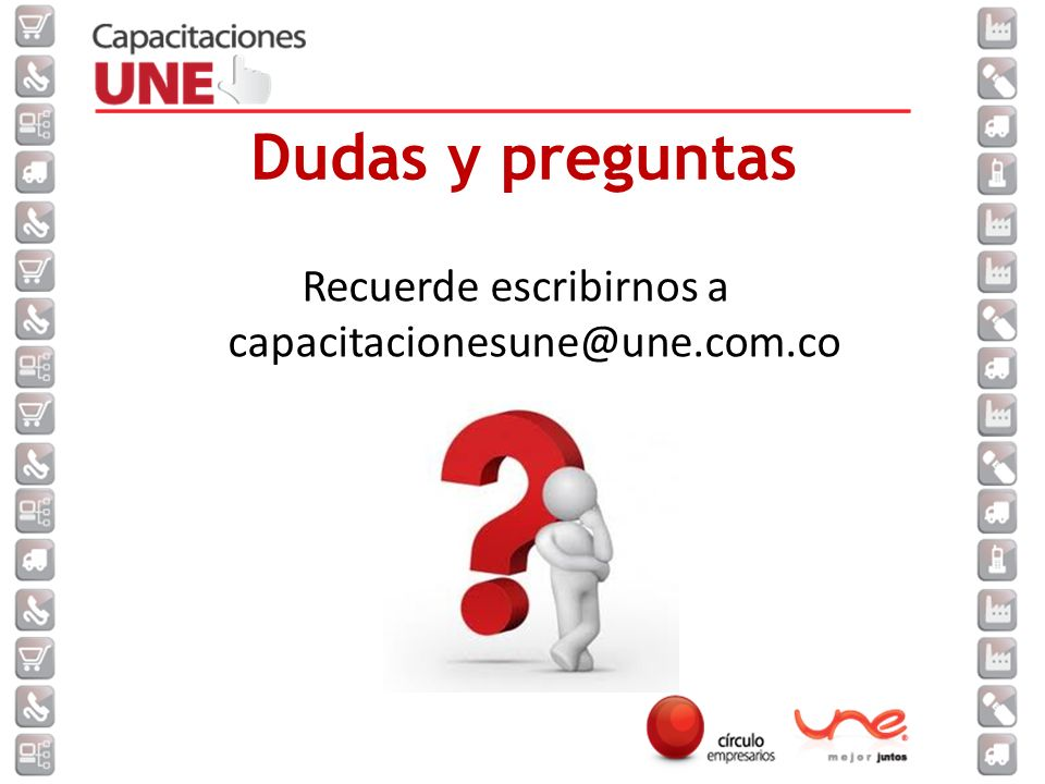 Recuerde escribirnos a capacitacionesune@une.com.co