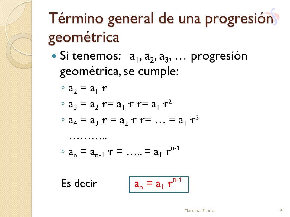 Término general de una progresión geométrica