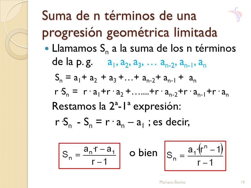 Suma de n términos de una progresión geométrica limitada