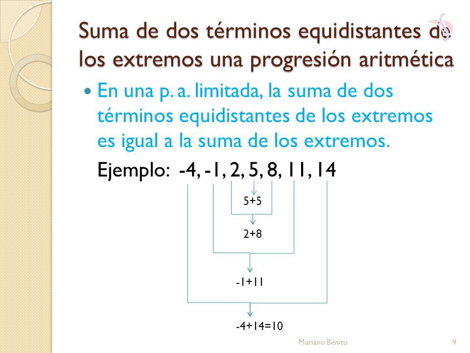 Suma de dos términos equidistantes de los extremos una progresión aritmética