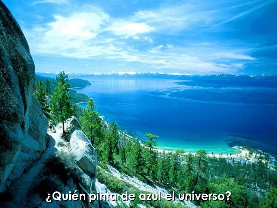 ¿Quién pinta de azul el universo
