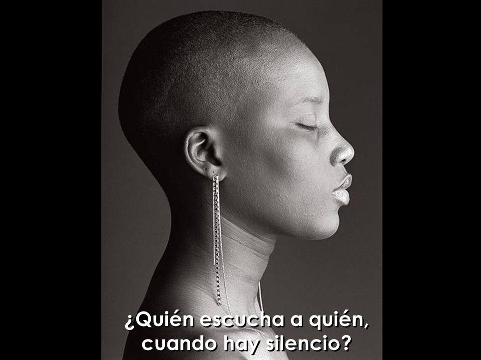 ¿Quién escucha a quién, cuando hay silencio