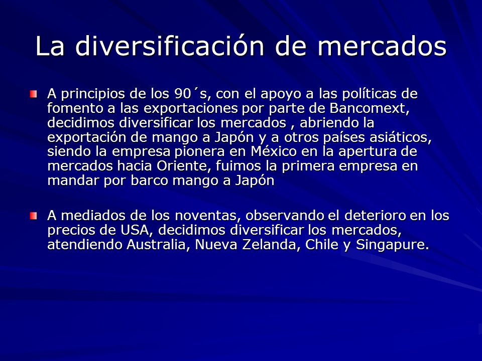 La diversificación de mercados