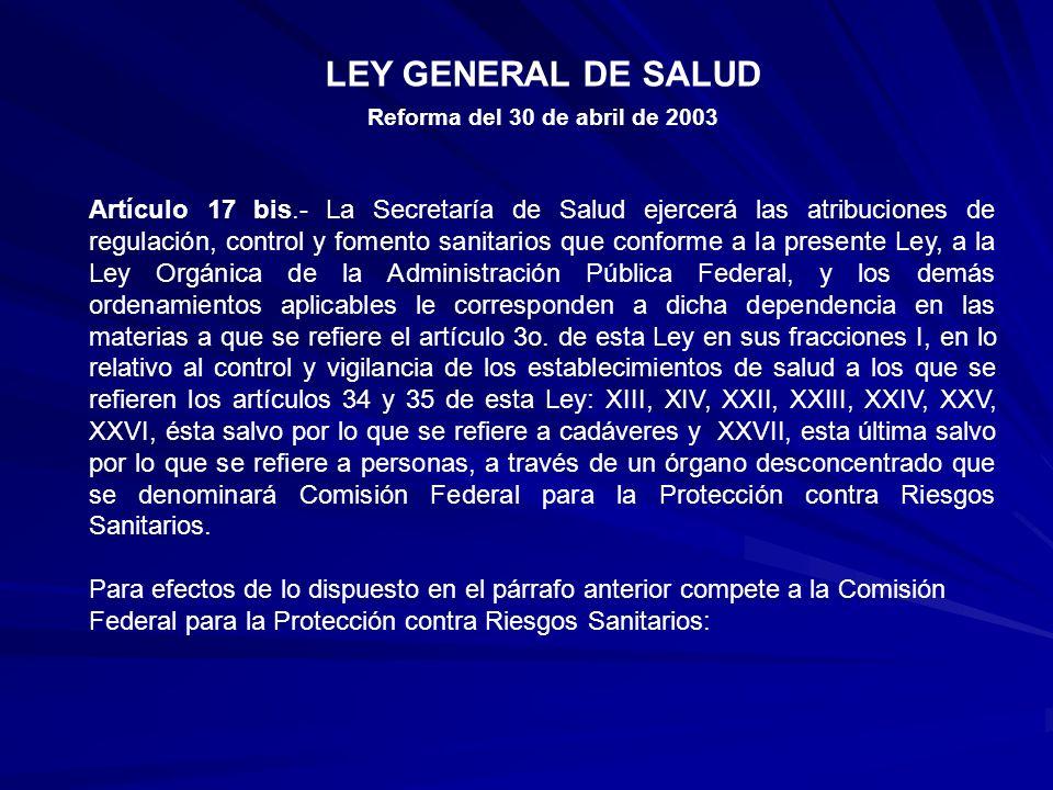 LEY GENERAL DE SALUD Reforma del 30 de abril de 2003.