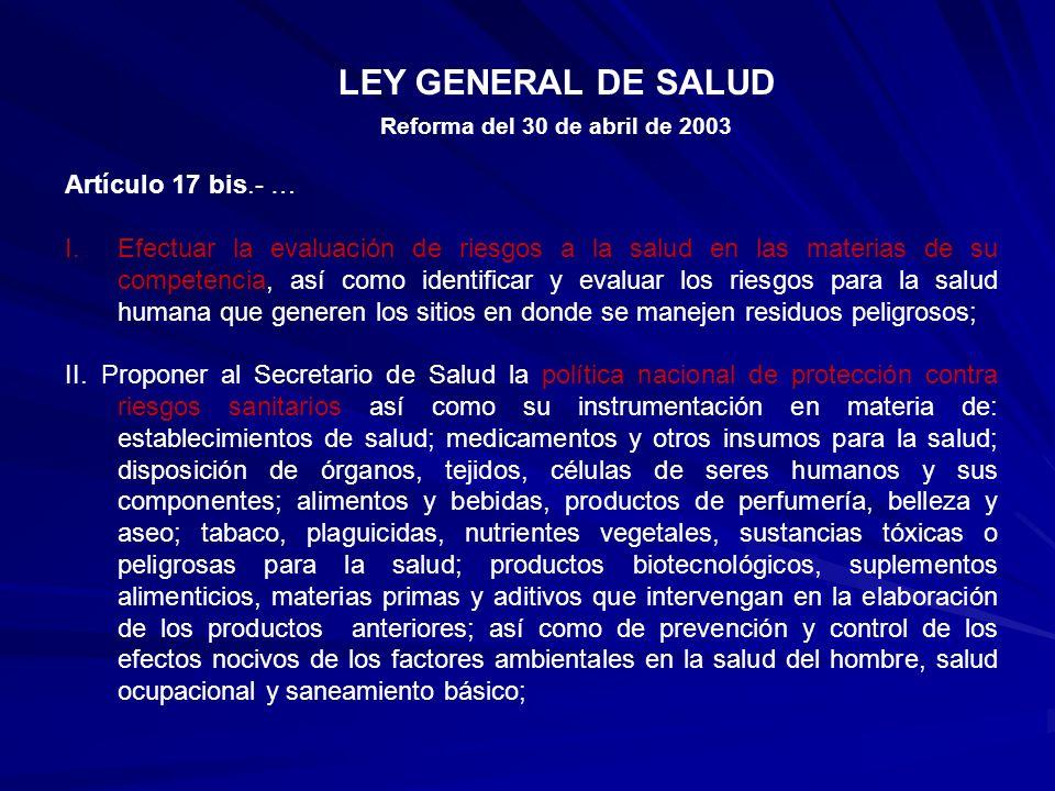 LEY GENERAL DE SALUD Artículo 17 bis.- …
