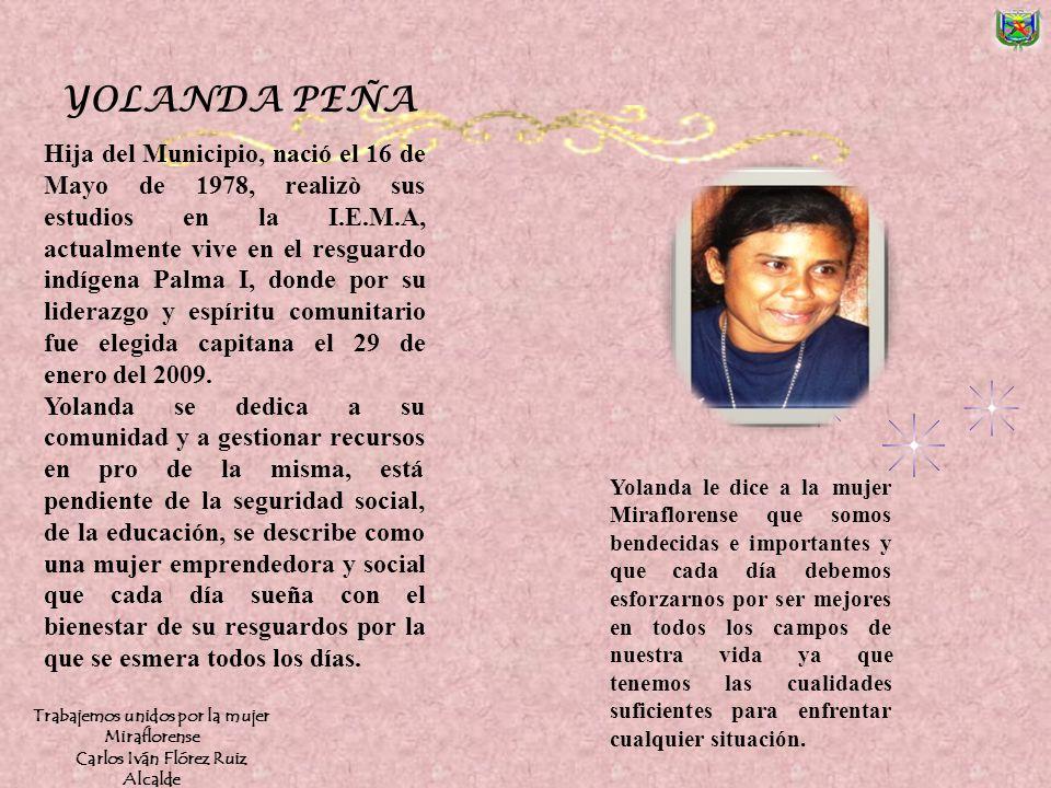 Trabajemos unidos por la mujer Miraflorense Carlos Iván Flórez Ruiz
