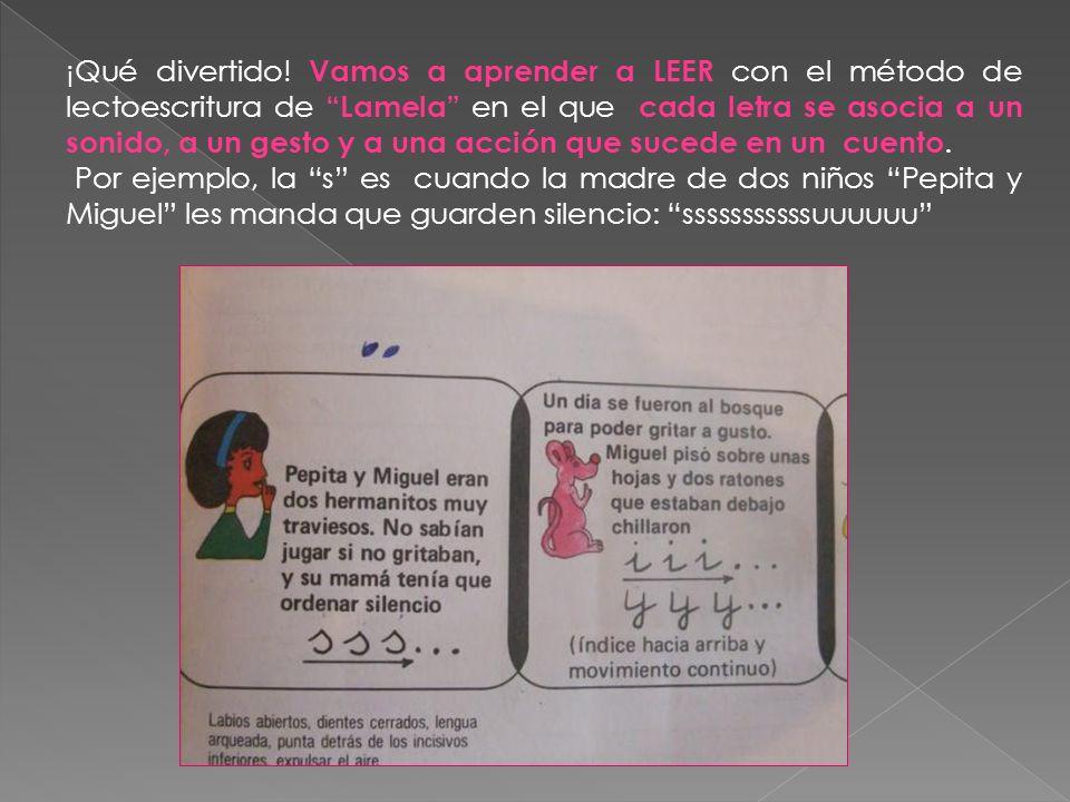 ¡Qué divertido! Vamos a aprender a LEER con el método de lectoescritura de Lamela en el que cada letra se asocia a un sonido, a un gesto y a una acción que sucede en un cuento.