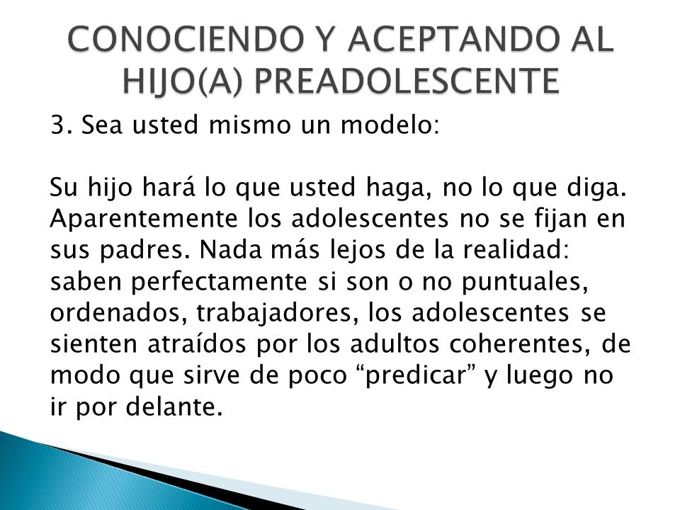 CONOCIENDO Y ACEPTANDO AL HIJO(A) PREADOLESCENTE