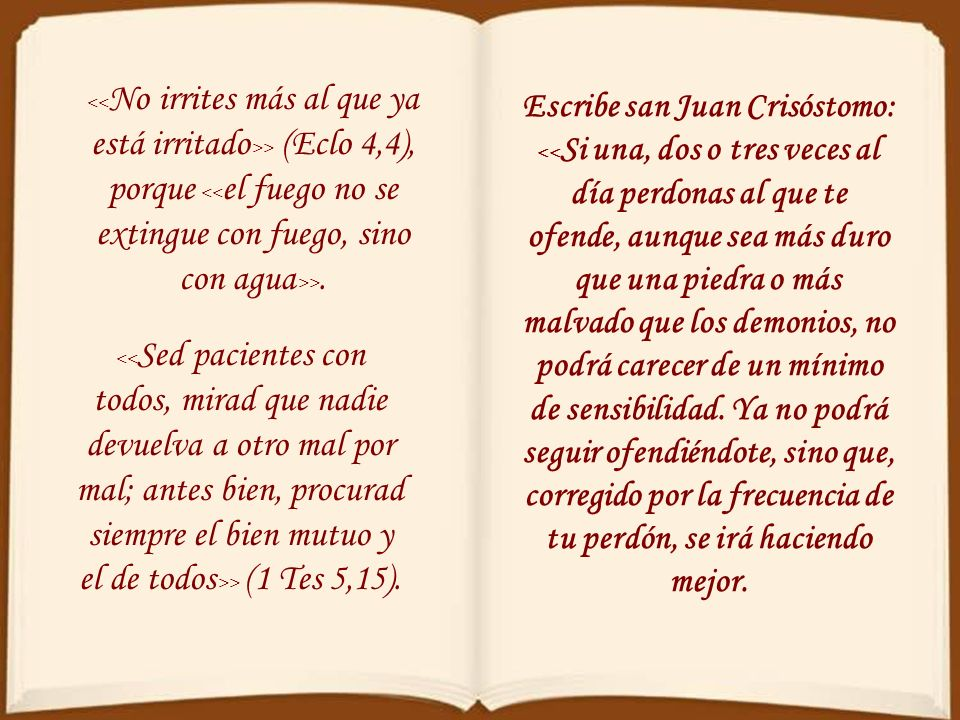 Escribe san Juan Crisóstomo: