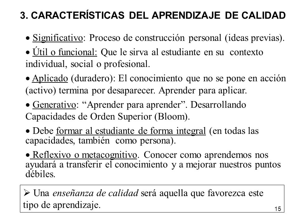 3. CARACTERÍSTICAS DEL APRENDIZAJE DE CALIDAD