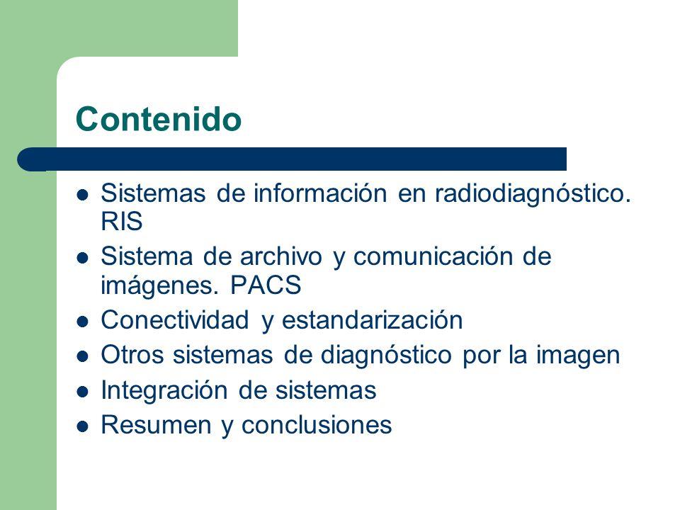 Contenido Sistemas de información en radiodiagnóstico. RIS