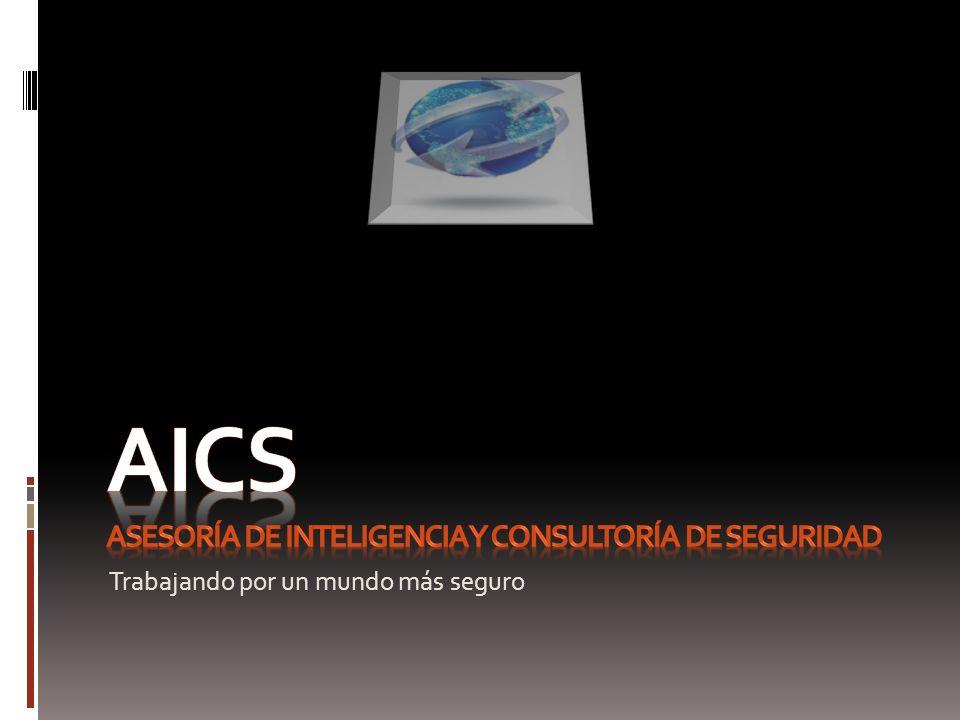 AICS ASESORÍA DE INTELIGENCIA Y CONSULTORÍA DE SEGURIDAD