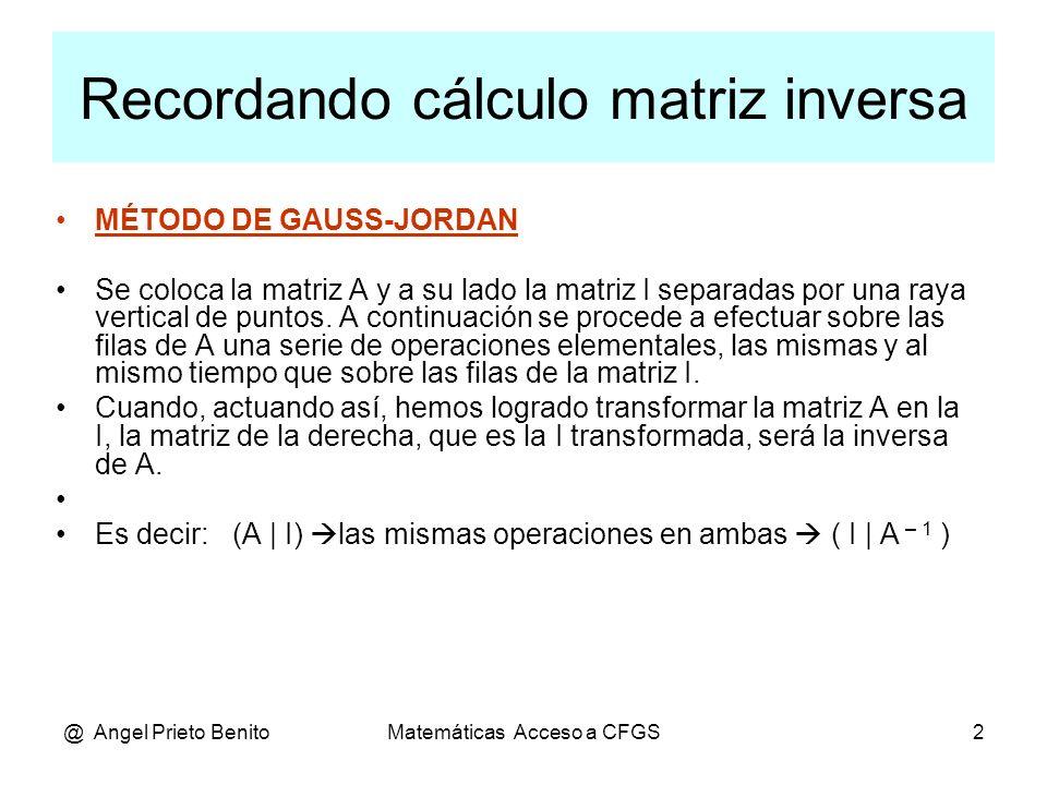 Recordando cálculo matriz inversa