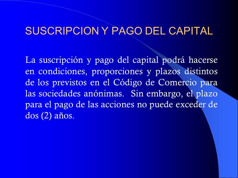 SUSCRIPCION Y PAGO DEL CAPITAL